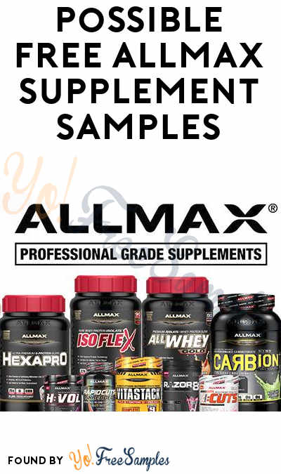 Possible FREE Professional Grade Supplement Samples From ALLMAX Nutrition Upon Email Subscription Sign Up (Facebook Required / Not Mobile Friendly)