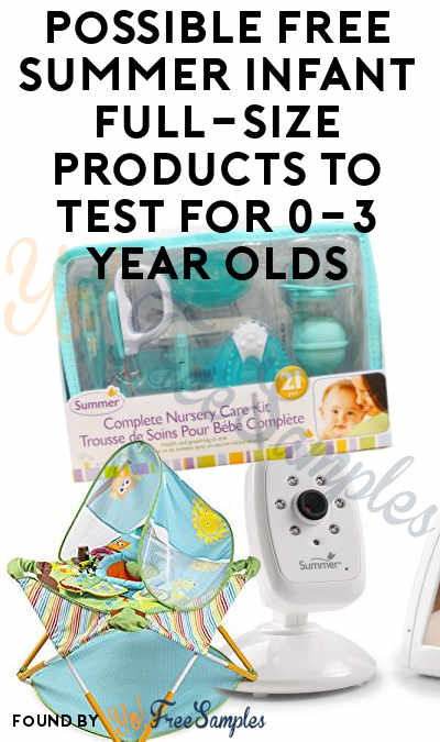 Possible FREE Summer Infant Full-Size Products To Test For 0-3 Year Olds