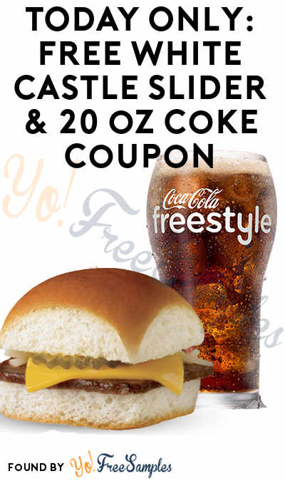 TODAY (5/15) ONLY: FREE White Castle Slider & 20 oz Coke Drink