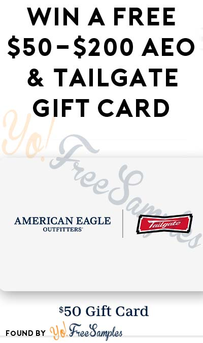 LIVE 1PM EST: Win A FREE $50-$200 AEO & Tailgate Gift Card (Mobile Number Required)