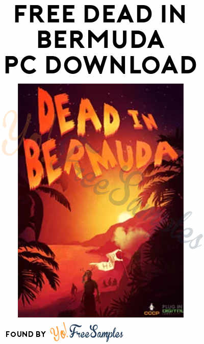 FREE Dead In Bermuda PC Game Download (Origin Software Required)