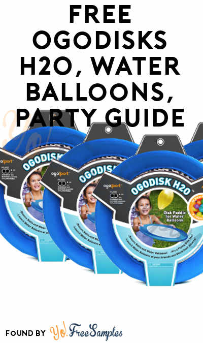 FREE OgoDisks H2O, Water Balloons, Party Guide & More (Must Apply To Host Tryazon Party)