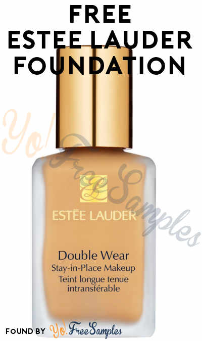 FREE Estée Lauder Double Wear Stay-in-Place Liquid Foundation 10-Day Supply (Call & In-Store Only)