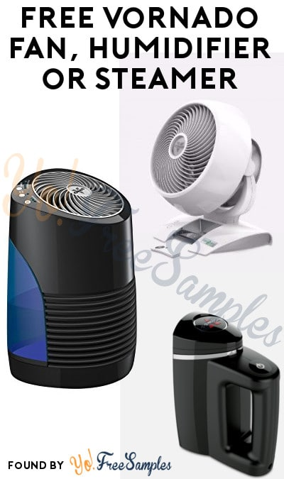 FREE Vornado Fan, Humidifier or Steamer From ViewPoints/PowerReviews.com (Survey Required)