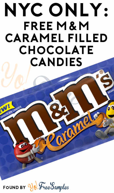 NYC ONLY: FREE M&M Caramel-Filled Chocolate Candies In NYC 5/11 From 10AM-6PM