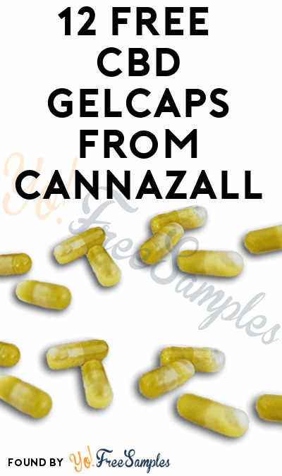 Limited Amount Daily: 12 FREE CannazALL CBD GelCaps (Facebook Required) [Verified Received By Mail]