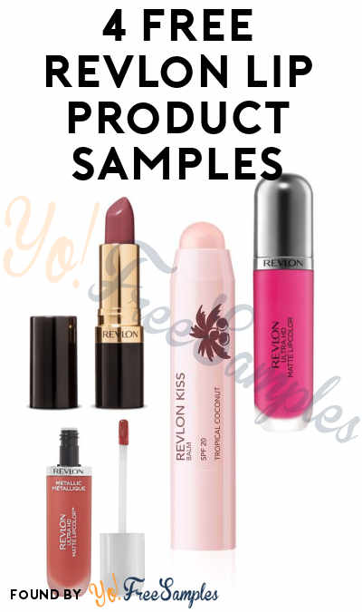 4 FREE Revlon Lip Product Samples From CrowdTap (Mission Required)