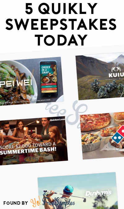 5 Quikly Sweepstakes Today: Win Prizes For Pei Wei, KUIU, Quicken Loans, Domino's & Dunham's (Mobile Number Required)