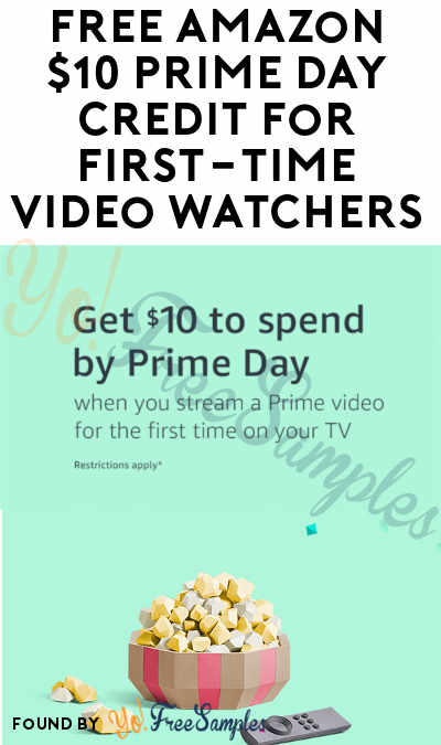 FREE Amazon $10 Prime Day Credit For First-Time Video Watchers