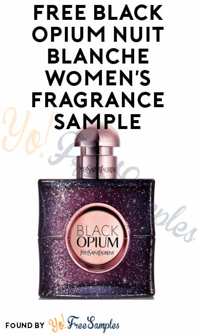 FREE Black Opium Nuit Blanche Women's Fragrance Sample (Cell Phone Confirmation Required)