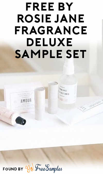 FREE By Rosie Jane Fragrance Deluxe Sample Set (Email Confirmation Required)