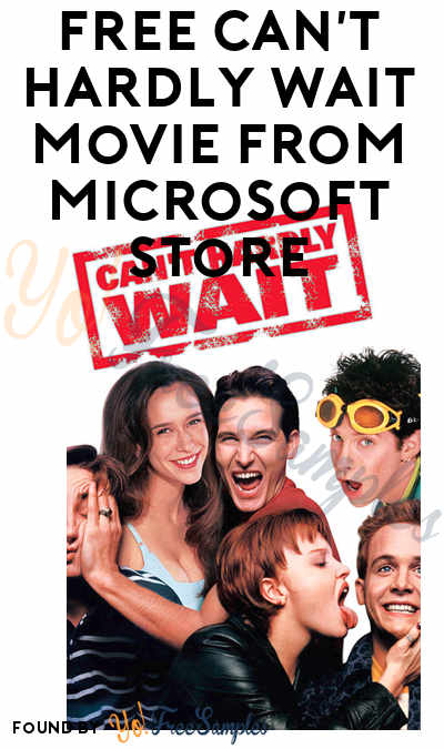 FREE Can't Hardly Wait Movie From Microsoft Store