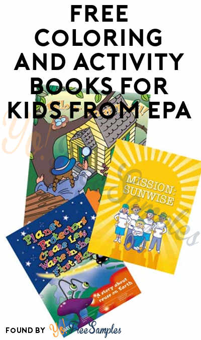FREE Coloring and Activity Books For Kids From EPA [Verified Received By Mail]