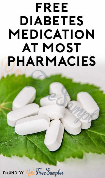 FREE Diabetes Medication At Most Pharmacies (Prescription & Credit Card Required)