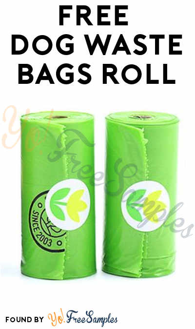 FREE Dog Waste Bags Roll (Email Confirmation Required)