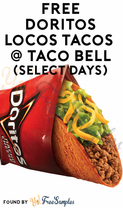 TODAY (6/13): FREE Doritos Locos Tacos On 6/13 & 6/20 At Taco Bell From 2PM-6PM