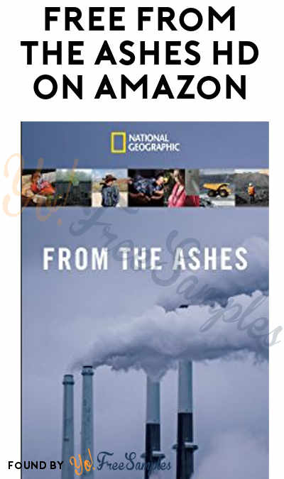 FREE From the Ashes Documentary HD On Amazon Instant Video