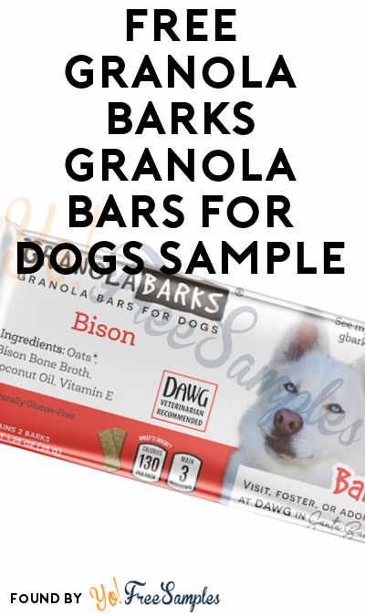 First 10, Every Friday: FREE Granola Barks Granola Bars For Dogs Sample
