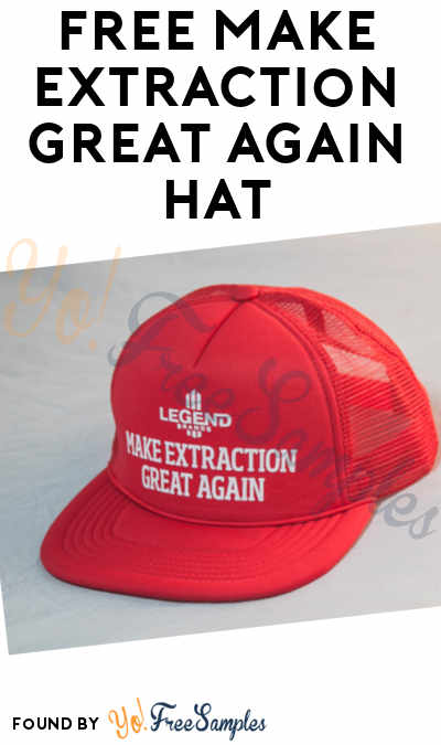 FREE Make Extraction Great Again Hat