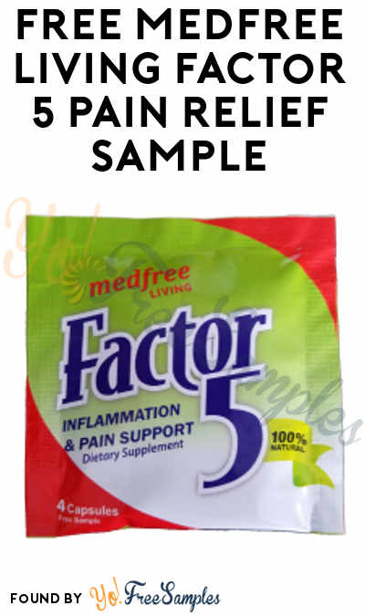 FREE MedFree Living Factor 5 Inflammation & Pain Supplement Sample