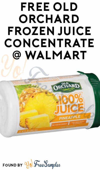 FREE Old Orchard Frozen Juice Concentrate 12 oz Can At Walmart (Ibotta & Coupon Required)