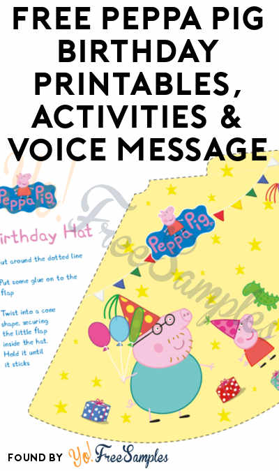 FREE Peppa Pig Birthday Printables, Activities & Voice Message