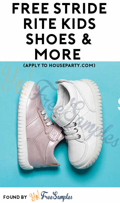 FREE Stride Rite Kids Shoes Discount Codes & More (Apply To HouseParty.com)