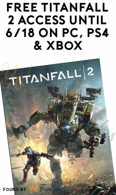 FREE Titanfall 2 Access Until 6/18 On PC, PS4 & Xbox