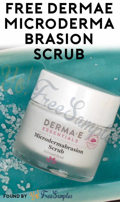 FREE Derma E Microdermabrasion Scrub [Verified Received By Mail]