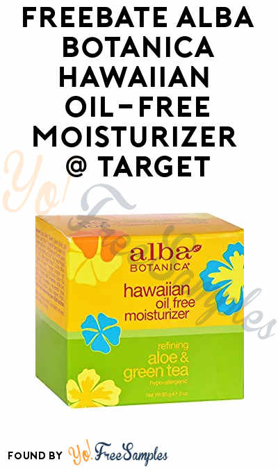 FREEBATE Alba Botanica Hawaiian Oil-Free Moisturizer At Target After In-Store Pick Up & Cashback (New TopCashBack Members Only)