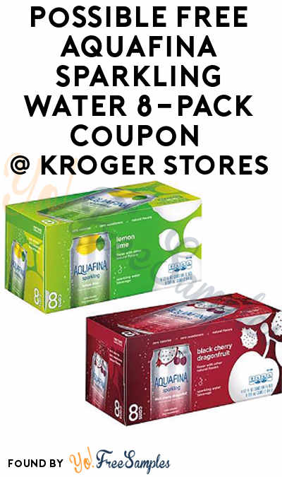 Possible FREE Aquafina Sparkling Water 8-Pack Coupon At Kroger Stores