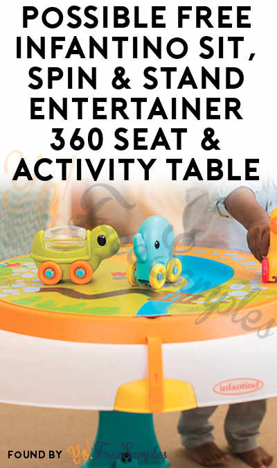 Possible FREE Infantino Sit, Spin & Stand Entertainer 360 Seat & Activity Table