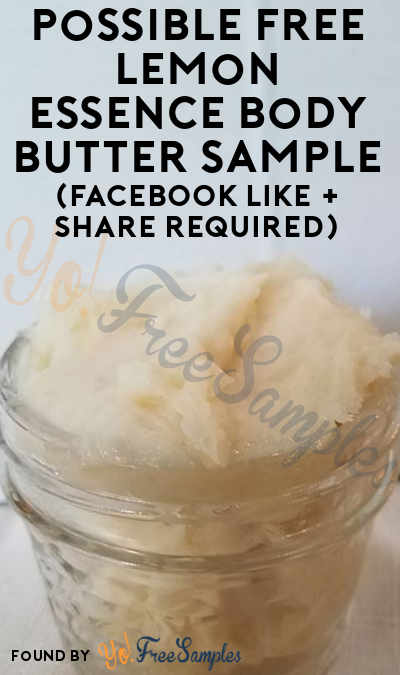 Possible FREE Lemon Essence Body Butter Sample (Facebook Like + Share Required)
