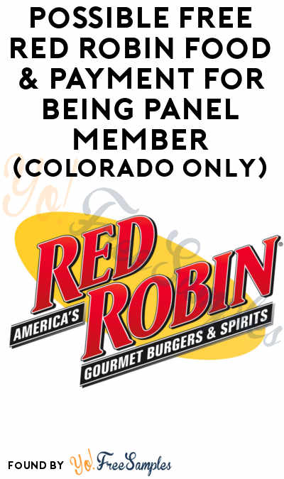 Possible FREE Red Robin Food & Payment For Being Panel Member (Colorado Only)