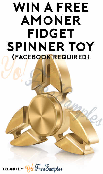 Win A FREE Amoner Fidget Spinner Toy (Facebook Required)