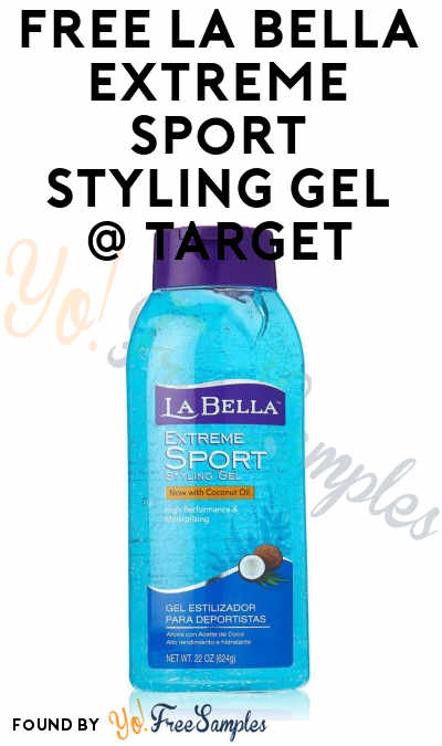 FREE La Bella Extreme Sport Styling or Max Hold Gel At Target (Coupon & Cartwheel Required)