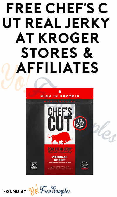 TODAY ONLY: FREE Chef's Cut Real Jerky At Kroger, Fry's, Ralphs, Dillons & Others