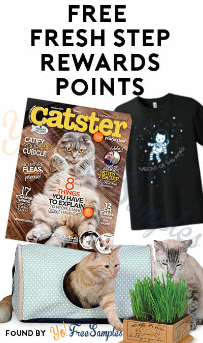 60 Points Added: FREE Kitty Camper, Kitty's Garden, Mewout Shirt, Cat Magazines & Other Rewards From Fresh Step Rewards Program (Points Required)
