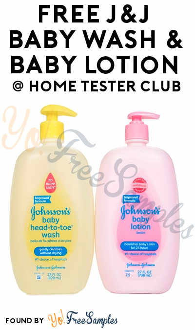 FREE Johnson & Johnson Baby Wash or Lotion From Home Tester Club (Survey Required)