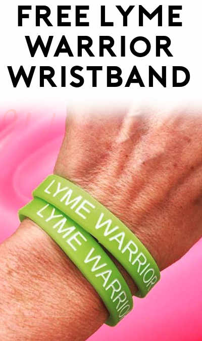 FREE Lyme Warrior Wristband [Verified Received By Mail]