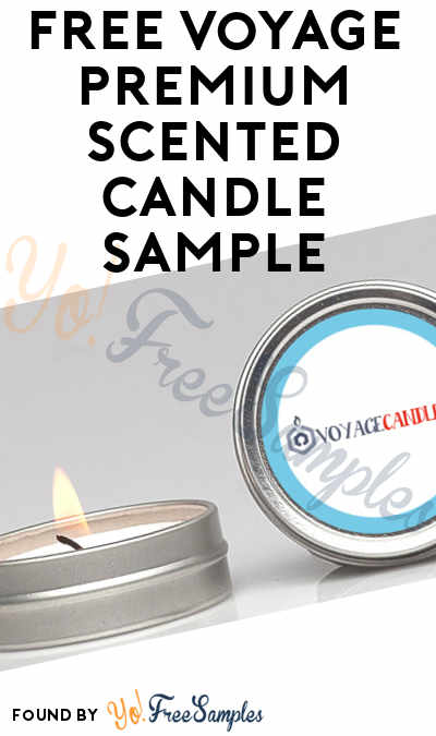 FREE Voyage Premium Scented Candle Sample