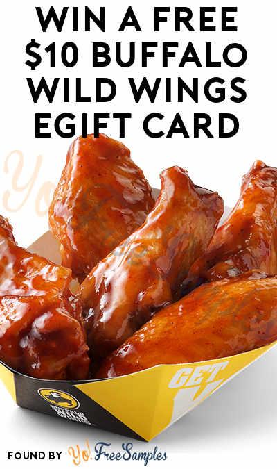ENDS TOMORROW (6/19): Win A FREE $10 Buffalo Wild Wings eGift Card