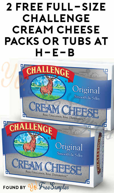 2 FREE Full-Size Challenge Cream Cheese Packs or Tubs At H-E-B Stores