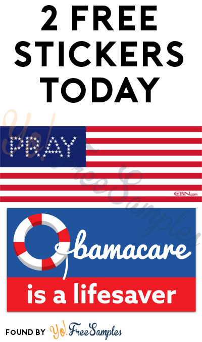 2 FREE Stickers Today: Obamacare is a Life Saver Bumper Sticker & Pray For America Bumper Sticker