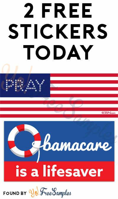 2 FREE Stickers Today: Obamacare is a Life Saver Bumper Sticker & Pray For America Bumper Sticker