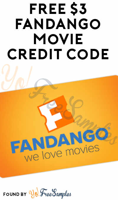 FREE $3 Fandango Movie Credit Code