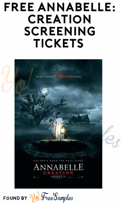 FREE Annabelle: Creation Screening Tickets (Select Areas)