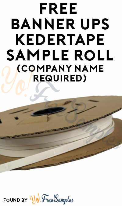 FREE Banner Ups KederTape Sample Roll (Company Name Required)