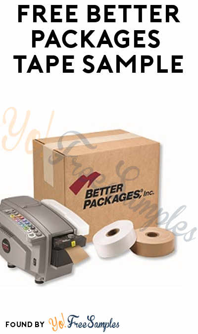 FREE Better Packages Water-Activated Tape Sample (Company Name Required)