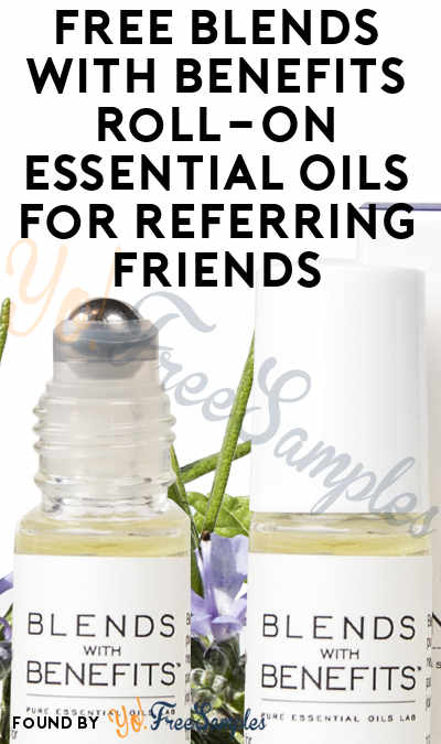 FREE Blends With Benefits Roll-On Essential Oils For Referring Friends